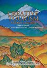 Creative Tourism, a Global Conversation by Sunstone Press (Paperback / softback, 2009)