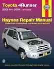 Toyota 4Runner, '03-'09 by Haynes Manuals Inc (Paperback / softback, 2009)