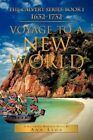 Voyage to a New World: The Calvert Series-Book 1632-1732 by Ann Lyon (Paperback / softback, 2012)