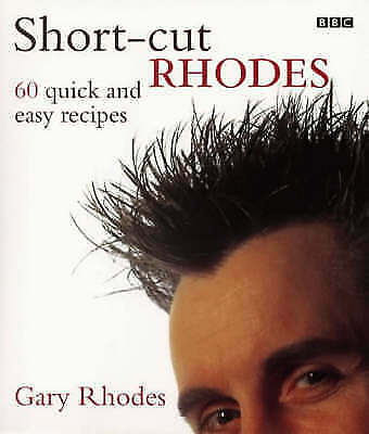 """AS NEW"" Short-cut Rhodes: 60 Quick and Easy Recipes, Rhodes, Gary, Book"