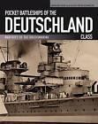 Pocket Battleships of the Deutschland Class: Deutschland/Lutzow - Admiral Scheer - Admiral Graf Spee by Gerhard Koop, Klaus-Peter Schmolke (Paperback / softback, 2014)