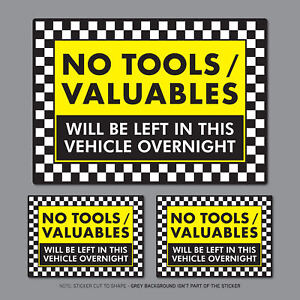 3-x-No-Tools-Valuables-Left-In-This-Vehicle-Overnight-Stickers-Van-HGV-SKU2836