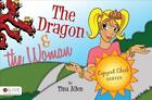 The Dragon & the Woman von Marian Thuston und Tina Allen (2010, Taschenbuch)
