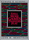 Still More Games Trainers Play: Experiential Learning Exercises by Edward E. Scannell, John W. Newstrom (Paperback, 1991)