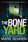 The Boneyard by Mark Sennen (Paperback, 2017)