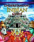 Understanding Indian Myths by Colin Hynson (Paperback, 2012)