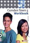 Camden Town 5. Workbook mit CD. Gymnasium von Ingrid Preedy, Christoph Reuter und Averil Grieve (2006, Geheftet)