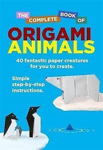 The-Complete-Book-of-Origami-Animals