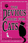The Devious Book for Cats: Cats Have Nine Lives. Shouldn't They be Lived to the Fullest? by Bonkers, Fluffy (Paperback, 2009)