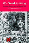 Medieval Reading: Grammar, Rhetoric and the Classical Text by Suzanne Reynolds (Hardback, 1996)