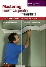 Conquering Crown Molding (Mastering Finish Carpentry Series)(2 DVDs)