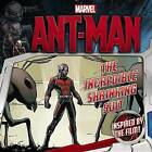 Marvel's Ant-Man: The Incredible Shrinking Suit by Chris Strathearn, Marvel (Paperback / softback, 2015)
