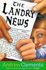 The Landry News by Andrew Clements (Other book format, 1999)