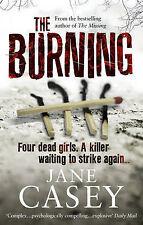 The Burning, Jane Casey