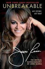 Unbreakable: My Story, My Way - Good - Jenni Rivera - Paperback
