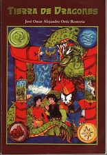 "TIERRA DE DRAGONES ""Land Of Dragons"" Fantasy, Adventure Juvenile Novel Mythology"