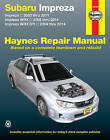 Subaru Impreza Petrol Automotive Repair Manual: 2002-2011 by Haynes Manuals Inc (Paperback, 2016)