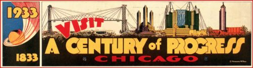 "#672 1933 CHICAGO WORLD/'S FAIR EXPO CENTURY OF PROGRESS 8/""x33/"" POSTER"