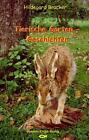 Tierische Gartengeschichten von Hildegard Brucker (2006, Taschenbuch)