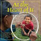 At the Heart of It: Dene Dzo T'Are by Mindy Willett (Hardback, 2011)