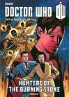 Doctor Who: The Hunters of the Burning Stone: Hunters of the Burning Stone by Scott Gray, Dan McDaid (Paperback, 2013)