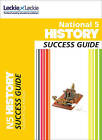 National 5 History Success Guide by Neil McLennan, Denise Dunlop, Leckie & Leckie, Tom Sherrington, Andrew Baxby (Paperback, 2013)
