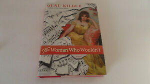 The Woman Who Wouldn't by Gene Wilder - Dust Jacket - Good Condition
