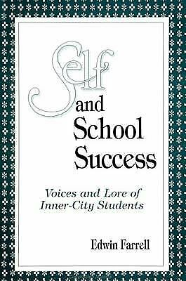 Self and School Success : Voices and Lore of Inner-City Students