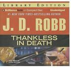 Thankless in Death by J D Robb (CD-Audio, 2013)