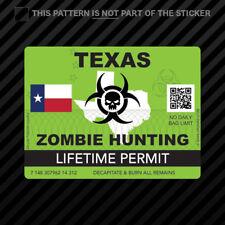 Zombie Texas State Hunting Permit Sticker Self Adhesive Vinyl Tx