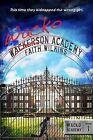 Wacko Academy by Faith Wilkins (Paperback / softback, 2012)
