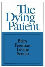 The Dying Patient. (Russell Sage Foundation, New York. Publications)-ExLibrary