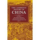 The Cambridge History of China: Volume 15, the People's Republic, Part 2, Revolutions Within the Chinese Revolution, 1966-1982 by Cambridge University Press (Hardback, 1991)