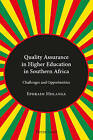 Quality Assurance in Higher Education in Southern Africa: Challenges and Opportunities by Ephraim Mhlanga (Paperback, 2013)