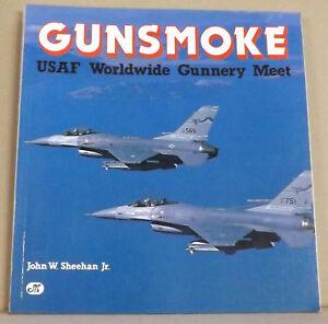 Gunsmoke-USAF-Worldwide-Fighter-Gunnery-Meet-by-John-W-Sheehan-NEW-PB