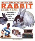 Mini Encyclopedia of Rabbit Breeds and Care by Geoff Russell (Paperback, 2009)