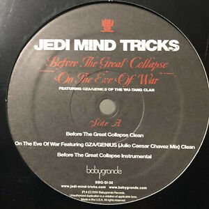 JEDI-MIND-TRICKS-BEFORE-THE-GREAT-COLLAPSE-ON-THE-EVE-OF-WAR-12-034-2004-GZA
