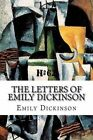 The Letters of Emily Dickinson by Emily Dickinson (Paperback / softback, 2015)