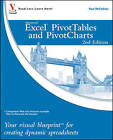 Excel PivotTables and PivotCharts: Your Visual Blueprint for Creating Dynamic Spreadsheets by Paul McFedries (Paperback, 2010)