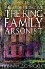 The Amish Detective the King Family Arsonist by Hannah Schrock (Paperback / softback, 2016)