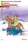 Die schönsten Weihnachtslieder. 1-2 Alt-Blockflöten von Marianne Magolt und Hans Magolt (2000, Taschenbuch)