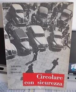 Libretto-Touring-Club-Italiano-Milano-anno-1955-CIRCOLARE-CON-SICUREZZA-stradale