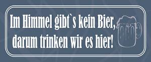 IN Heaven Gibts Kein Beer Tin Sign Shield Metal 10 X 27 CM K1678