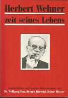 Dau, W: Herbert Wehner Zeit seines Lebens von Wolfgang Dau, Robert Becker und...