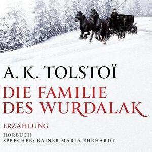 Die-Familie-des-Wurdalak-1-Audio-CD-von-Alexei-Konstantinowitsch-Tolstoi-2013