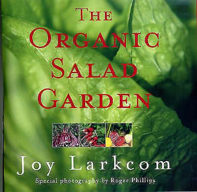 (Good)-The Organic Salad Garden (Hardcover)-Larkcom, Joy-0711217165