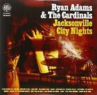 Jacksonville City Nights Ryan The Cardinals Adams 2007 Vinyl