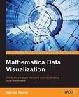 Mathematica Data Visualization by Nazmus Saquib (Paperback, 2014)