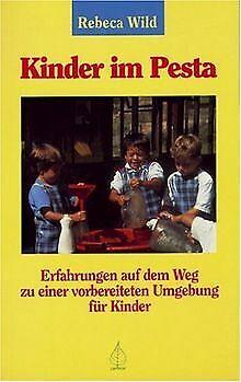 Kinder im Pesta: Erfahrungen auf dem Weg zu einer vorber...   Buch   Zustand gut
