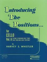 Introducing The Positions For Cello Volume 2 - Second 2-1 2 Third 3-1 004472860